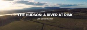 """Hastings-on-Hudson to screen """"The Hudson, A River at Risk"""" with discussion"""